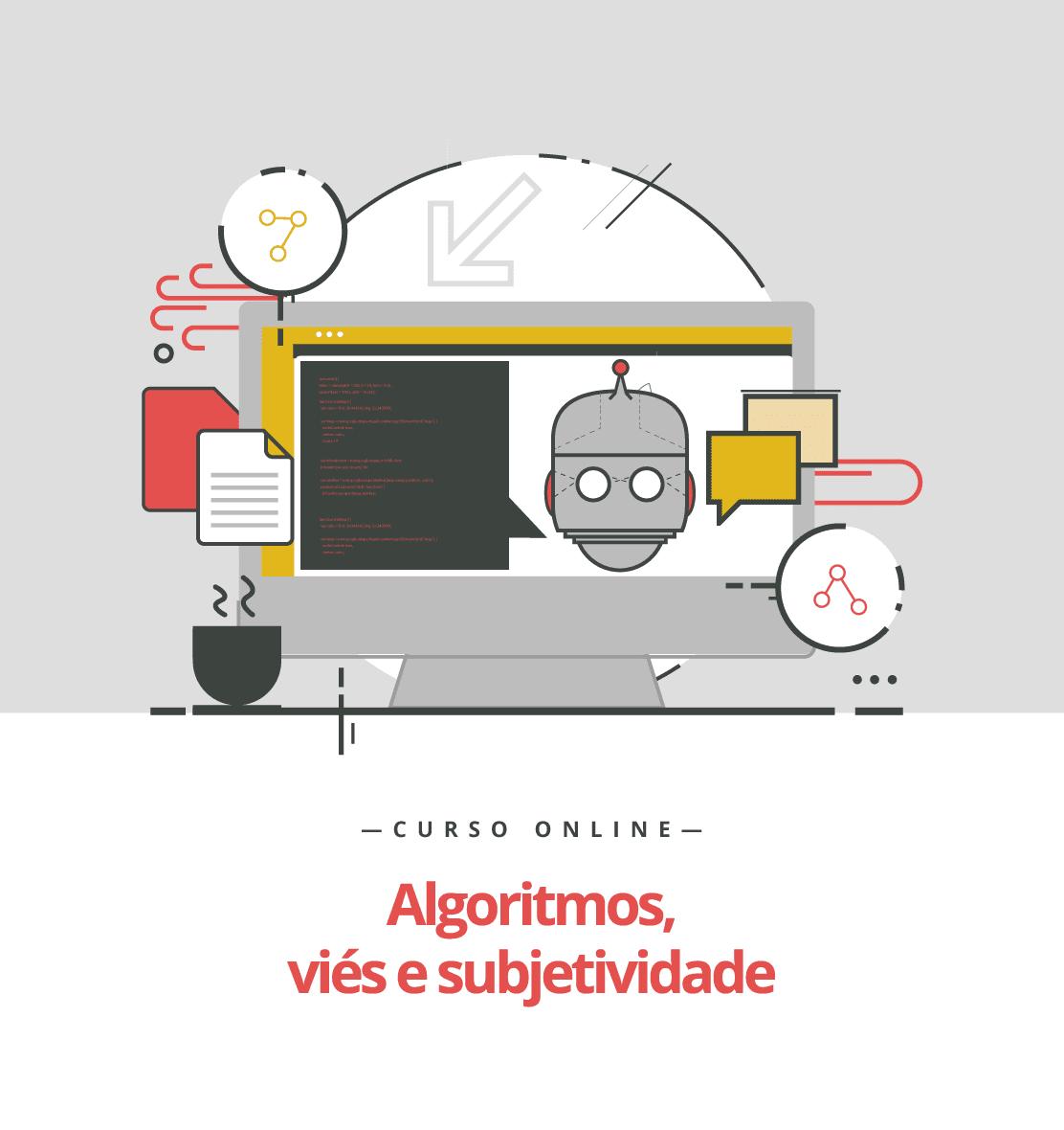 algoritmos viés e subjetividade
